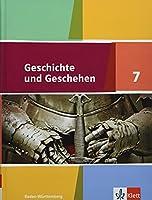 Geschichte und Geschehen. Schuelerband 7. Klasse. Ausgabe fuer Baden-Wuerttemberg ab 2016