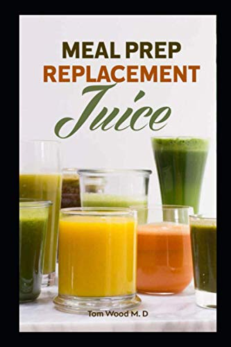 Meal Prep Replacement Juice