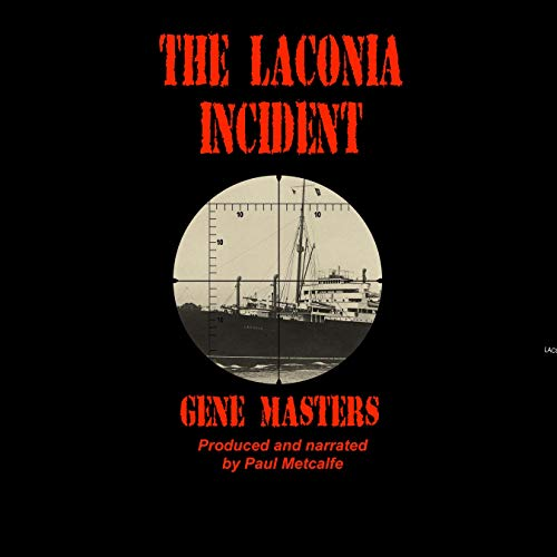 The Laconia Incident Audiobook By Gene Masters cover art