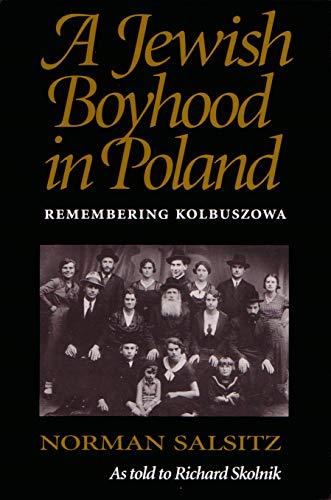JEWISH BOYHOOD IN POLAND REV/E: Remembering Kolbuszowa