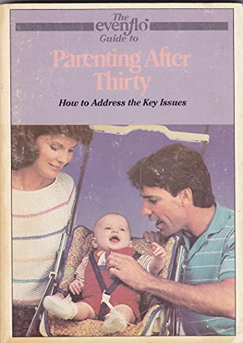The Evenflo guide to parenting after thirty