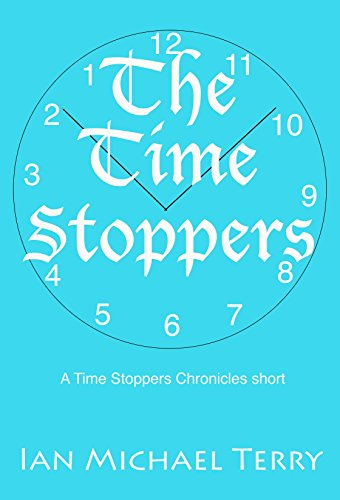 The Time Stoppers (English Edition)
