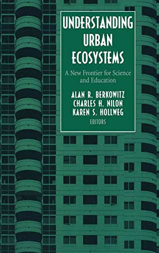Understanding Urban Ecosystems: A New Frontier for Science and Education