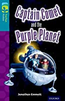 Oxford Reading Tree Treetops Fiction: Level 9: Captain Comet and the Purple Planet (Treetops. Fiction)