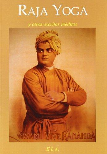 Raja yoga y otros escritos ineditos (Yoga (e.L.A.))