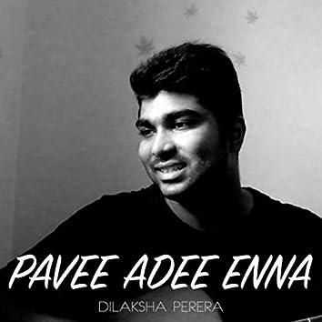 PAVEE ADEE ENNA