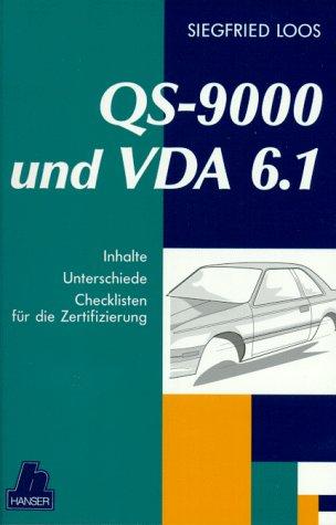 QS 9000 und VDA 6.1: Inhalte, Unterschiede, Checklisten für die Zertifizierung