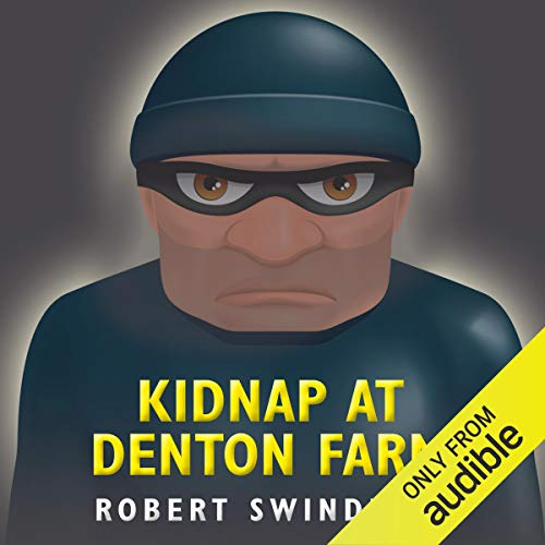 Kidnap at Denton Farm audiobook cover art