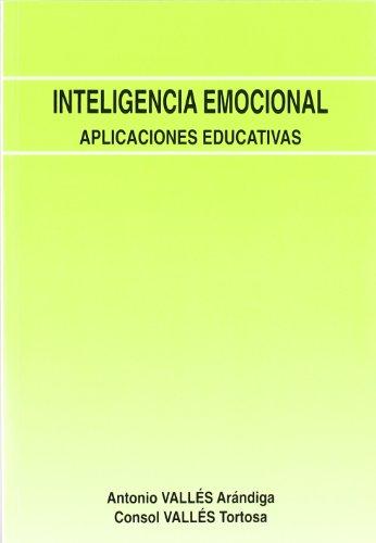 Inteligencia Emocional. Aplicaciones edu: Aplicaciones Educativas: 7 (Fundamentos Psicopedagógicos)