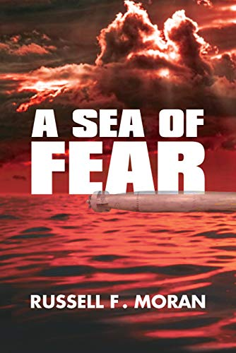 Book: A Sea of Fear - A Novel of Time Travel - Book 3 of the Harry and Meg Series by Russell F. Moran