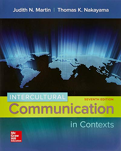 Compare Textbook Prices for Intercultural Communication in Contexts 7 Edition ISBN 9780073523934 by Martin, Judith,Nakayama, Thomas