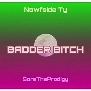 Badder Bitch