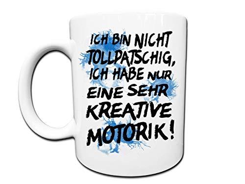 Lustige Tollpatsch Spruch Tasse, Coole Geschenke für Tollpatsche, Grobmotoriker, Kreative, Künstler, Chaoten