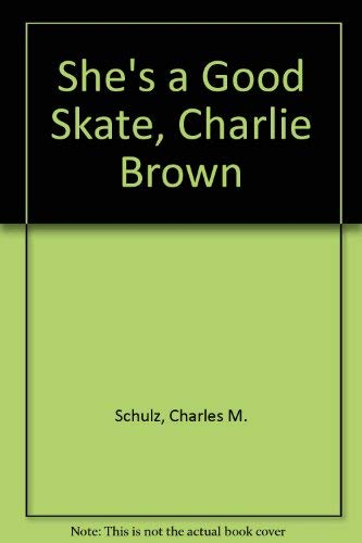 Download She's a Good Skate, Charlie Brown 0590323296