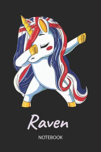 Raven - Notebook: Blank Lined Personalized & Customized Name Great Britain Union Jack Flag Hair Dabbing Unicorn Notebook / Journal for Girls & Women. ... Birthday, Christmas & Name Day Gift for Her.