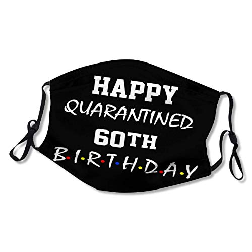 Wahom Happy quarantined 60th Birthday Adjustable Filter Breathable Cloth XL Masks for Men with XL White