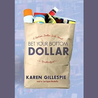 Bet Your Bottom Dollar audiobook cover art