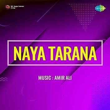Naya Tarana (Original Motion Picture Soundtrack)