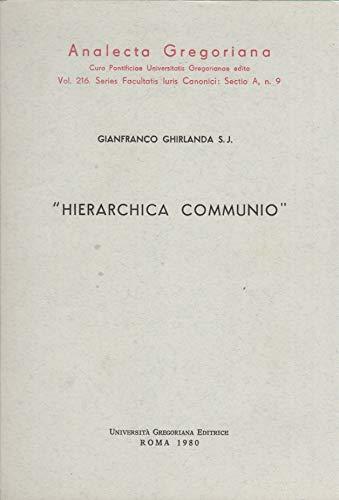 Hierarchica communio. Significato della formula nella «Lumen gentium»