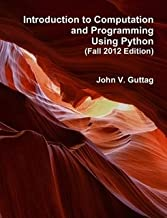 Introduction to Computation and Programming Using Python (Fall 2012)