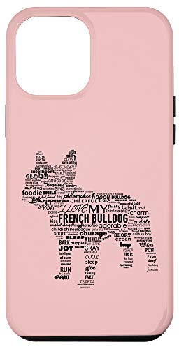 iPhone 12 Pro Max Cute French Bulldog Words Frenchie Love Case