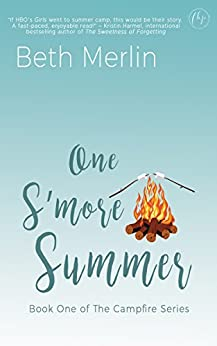 One S'more Summer (The Campfire Series Book 1) by [Beth Merlin]