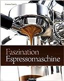 Faszination Espressomaschine von Dimitrios Tsantidis ( 5. November 2008 )