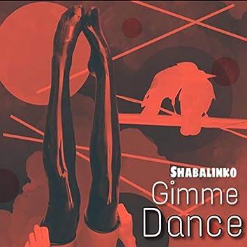 Gimme Dance
