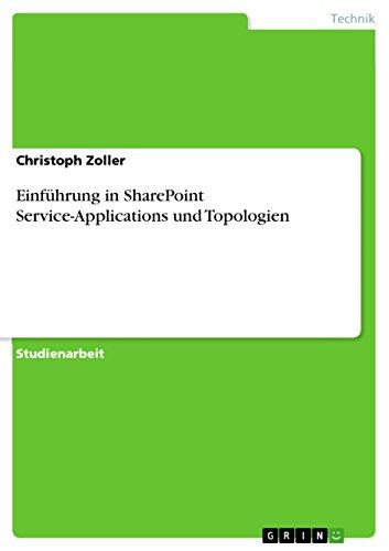Einführung in SharePoint Service-Applications und Topologien