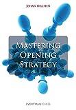 Mastering Opening Strategy-Hellsten, Johan