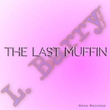 The Last Muffy