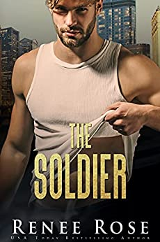 The Soldier (Chicago Bratva Book 4) by [Renee Rose]
