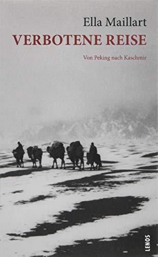 Verbotene Reise: Von Peking nach Kaschmir (LP)