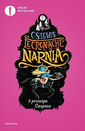Il principe Caspian. Le cronache di Narnia (Vol. 4)