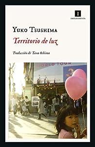 Territorio de luz par Yuko Tsushima