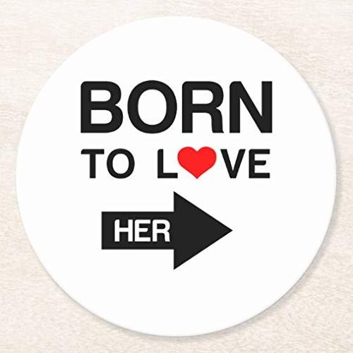 Posavasos para bebidas, base de corcho, juego de 4 posavasos redondos con diseño de pareja Born to Love Her