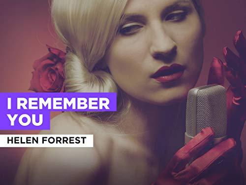 I Remember You im Stil von Helen Forrest