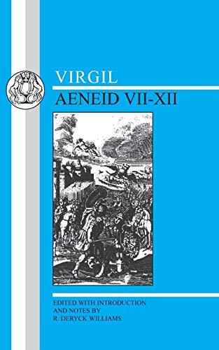 Virgil: Aeneid VII-XII (Latin Texts) (Bks. 7-12)