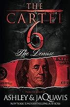 CARTEL 6: THE DEMISE (The Cartel)