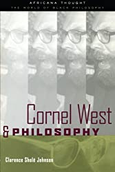 Cornel West and Philosophy (Africana Thought): Clarence Johnson