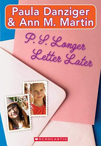 Ps Longer Letter Later Elizabeth And Tarastarr 1 By Paula Danziger