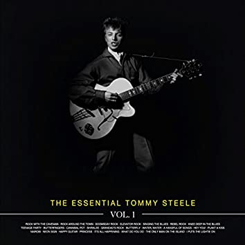 The Essential Tommy Steele Vol 1
