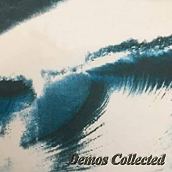 Demos Collected