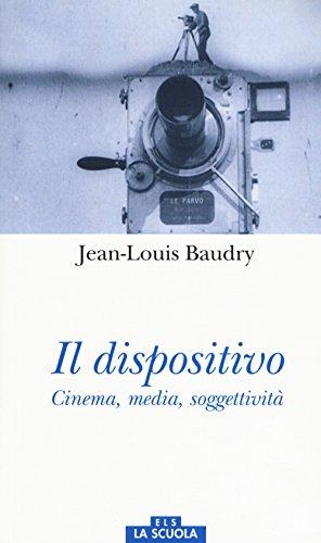 Il dispositivo. Cinema, media, soggettività (Orso blu)