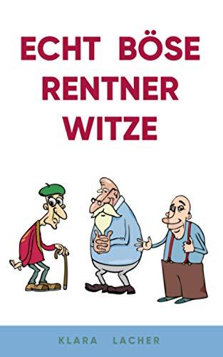 Echt böse Rentner Witze