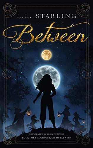 Between (The Chronicles of Between Book 1)