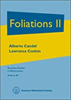 Foliations II (Graduate Studies in Mathematics)