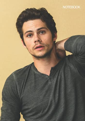 Notebook: Dylan Obrien Notebook 7 x 10 in, 120 Pages, Medium Ruled Notebook, Diary and Notepad Journals 17.7 X 25.4 cm