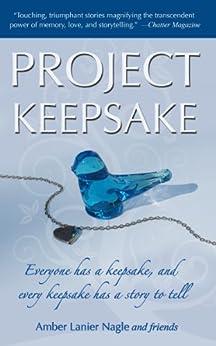 Project Keepsake by [Amber Lanier Nagle]
