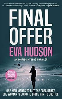 Final Offer (Ingrid Skyberg Book 6) by [Eva Hudson]